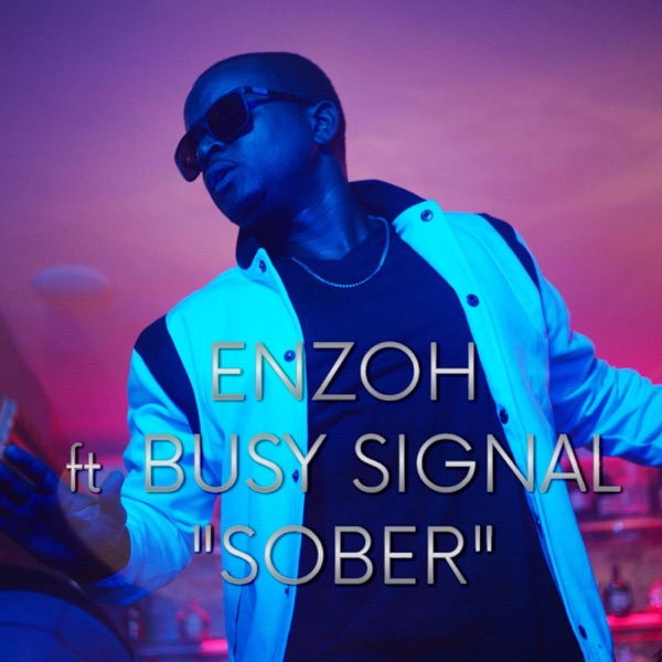 Sober (feat. Busy Signal) - Single