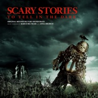 Scary Stories to Tell in the Dark - Official Soundtrack