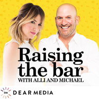 Podcast cover art for Raising the Bar with Alli and Michael
