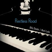 Restless Road - Billy Steele & Mark Lyda - Billy Steele & Mark Lyda
