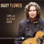 Mary Flower - Baby, Where You Been