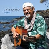 Cyril Pahinui - O Kamawailua Lani
