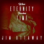 Jim Ottaway - Eternal Changelessness