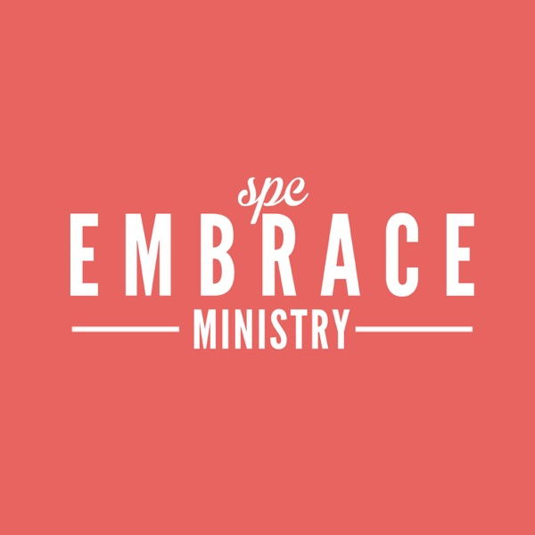 Embrace Ministry Podcast