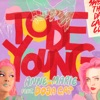 To Be Young (feat. Doja Cat) by Anne-Marie
