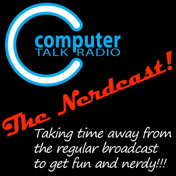 Computer Talk Radio Nerdcast
