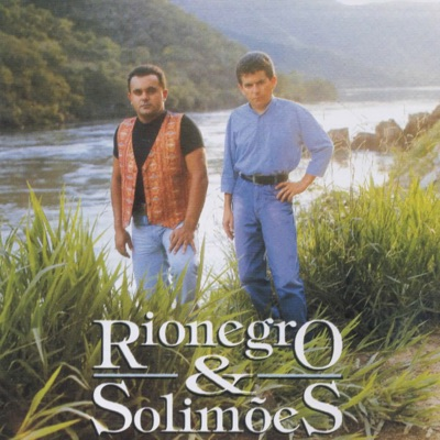 Sonhei - Rionegro & Solimões