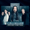 2 In a Million by Steve Aoki, Sting & SHAED