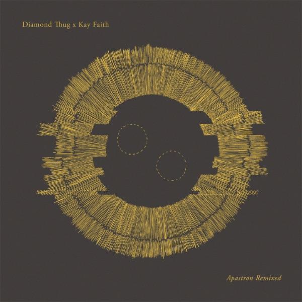 Diamond Thug & Kay Faith - Apastron (Remixed)
