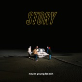 never young beach - STORY