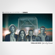 God Only Knows (Timbaland Remix) - for KING & COUNTRY & Echosmith