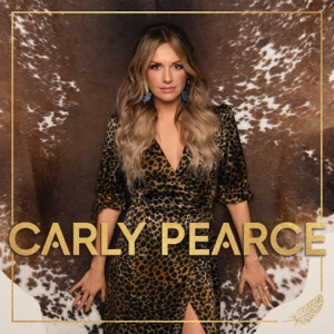 CARLY PEARCE - It Won't Always Be Like This Chords and Lyrics