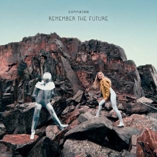 ionnalee - REMEMBER THE FUTURE m4a Album Download