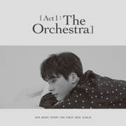 Act 1 : The Orchestra - Son Dong Woon - Son Dong Woon