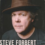 Steve Forbert - Your Song