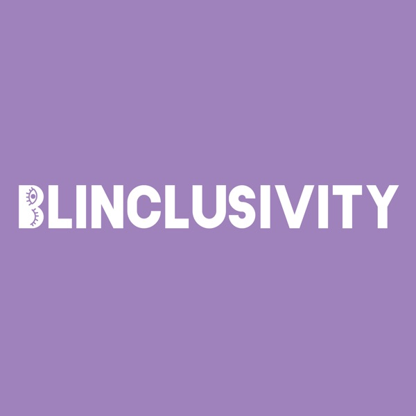 Blinclusivity