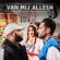 Jeffrey Heesen & Brace - Van Mij Alleen