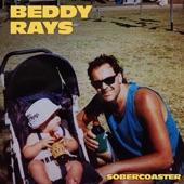 Beddy Rays - Sobercoaster