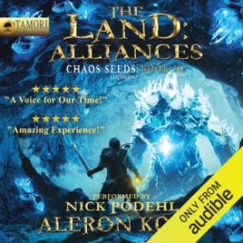 The Land: Alliances: A LitRPG Saga: Chaos Seeds, Book 3 ...