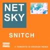Snitch (Toronto Is Broken Remix) - Single, Netsky & Aloe Blacc