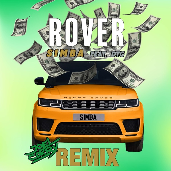 Rover (feat. DTG) [Joel Corry Remix] - Single