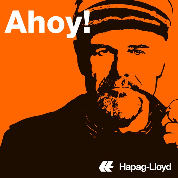 Ahoy! - A Podcast by Hapag-Lloyd
