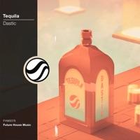 Tequila - DASTIC