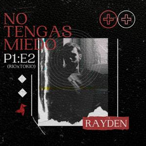 Rayden - No tengas miedo