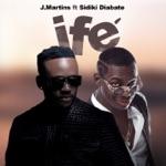 J. Martins - Ife (feat. Sidiki Diabaté)