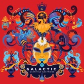 Galactic - Hey Na Na
