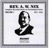 Rev. A.W. Nix - Black Diamond Express To Hell - Part 1