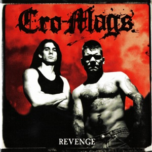 Cro-Mags - Without Her