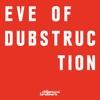 Icon Eve of Dubstruction - Single