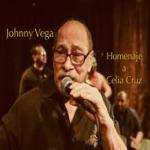 Johnny Vega - Homenaje a Celia Cruz