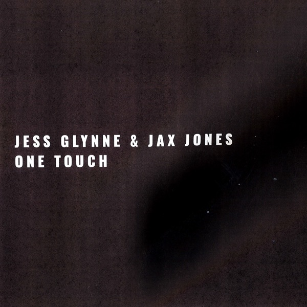Jess Glynne / Jax Jones - One Touch