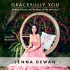 Jenna Dewan - Gracefully You (Unabridged)  artwork