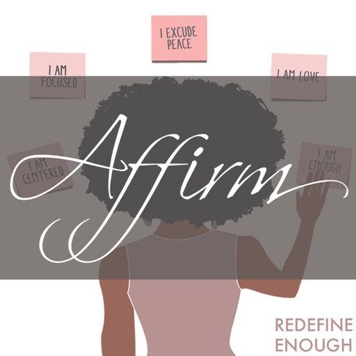 Cover image of AFFIRM by Redefine Enough