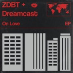 ZDBT & Dreamcast - Take a Chance (On Love)