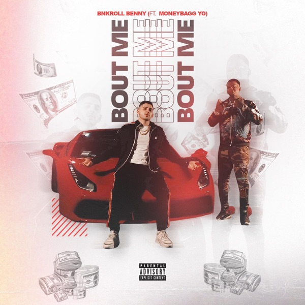 Bout Me (feat. MoneyBaggYo) - Single