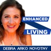 Enhanced Living Today podcast - Debra Arko Novotny