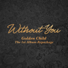 Golden Child - Without You artwork