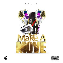 Make A Move Feat Litty Dj J Right Lady Tee Juice Lee