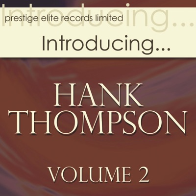 Introducing... Hank Thompson, Vol. 2 - Hank Thompson