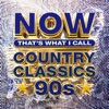 NOW That's What I Call Country Classics 90s, Various Artists