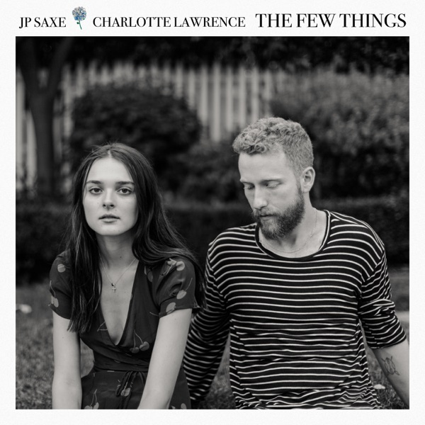The Few Things (With Charlotte Lawrence) - Single