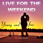 Young and Free (feat. Isak Hallén) artwork
