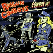 Raygun Cowboys - Break These Chains