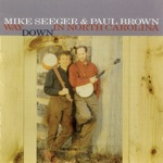 Mike Seeger & Paul Brown - That Girl I Love