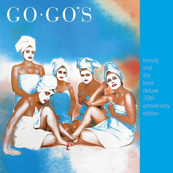 The Go-Go's mit We Got the Beat