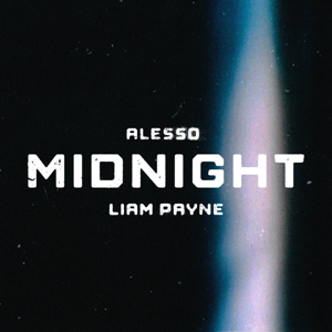 Alesso - Midnight feat. Liam Payne